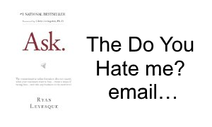 do_you_hate_me_email